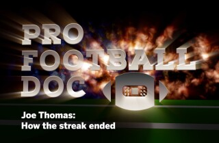 Pro Football Doc: Joe Thomas: How the streak ended