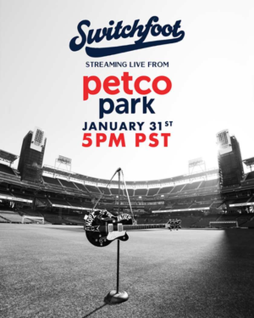 Switchfoot will stream a live concert from Petco Park on Jan. 31