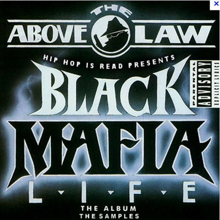 "Cover art from one of the best-known albums from Above the Law, 1993's ""Black Mafia Life."""