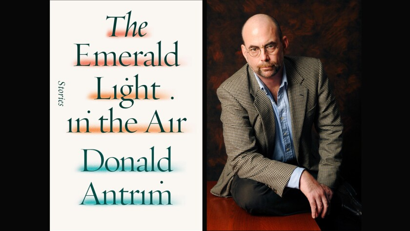 "The cover of ""The Emerald Light in the Air"" and author Donald Antrim."