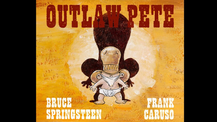 'Outlaw Pete' children's book by Bruce Springsteen and Frank Caruso