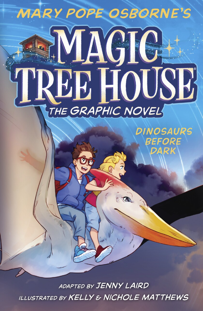"""This cover image released by Random House Children's Books shows """"Dinosaurs Before Dark"""" the first release of Mary Pope Osborne's """"Magic Tree House: The Graphic Novel"""" series, scheduled for release on May 4. (Random House Children's Books via AP)"""