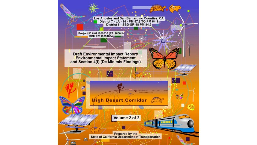 """A Caltrans official says the cover of an environmental impact report on the proposed High Desert Corridor project was designed to get people """"to notice the document and open it up."""""""