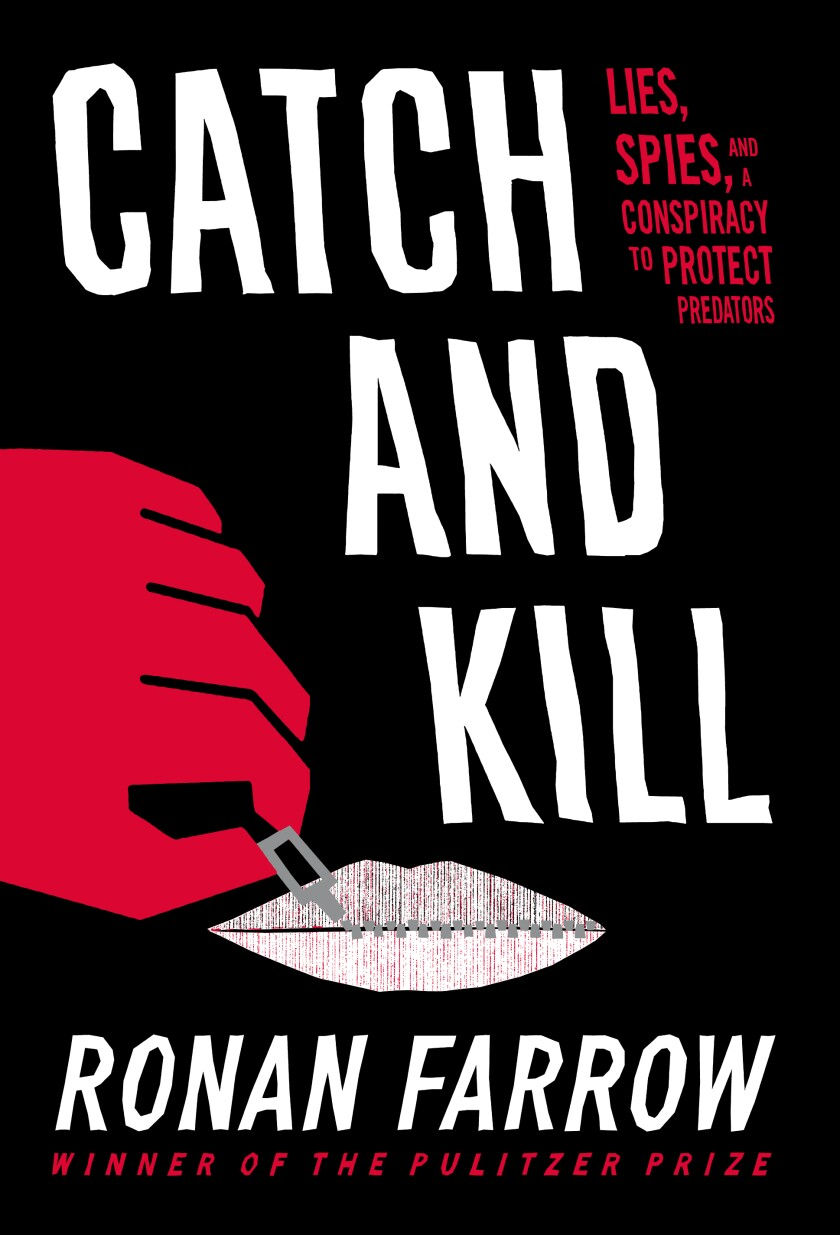 """This cover image released by Little, Brown and Company shows """"Catch and Kill: Lies, Spies, and a Conspiracy to Protect Predators,"""" by Ronan Farrow. Farrow is up for a literary honor from the National Book Critics Circle. His """"Catch and Kill,"""" which tracks his Weinstein reporting, is a finalist for autobiography. (Little, Brown and Company via AP)"""