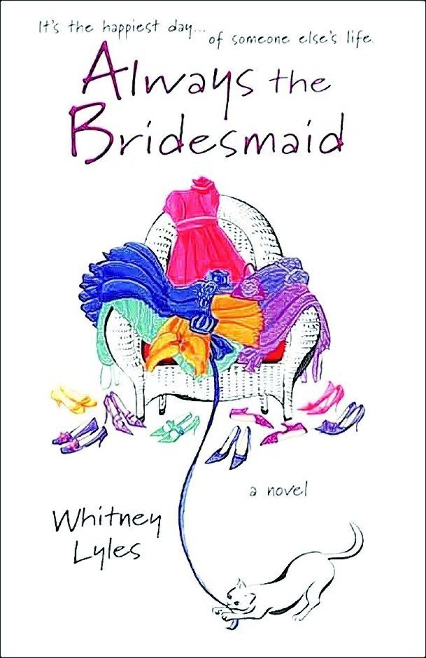 """Always the Bridesmaid"" by Whitney Lyles"