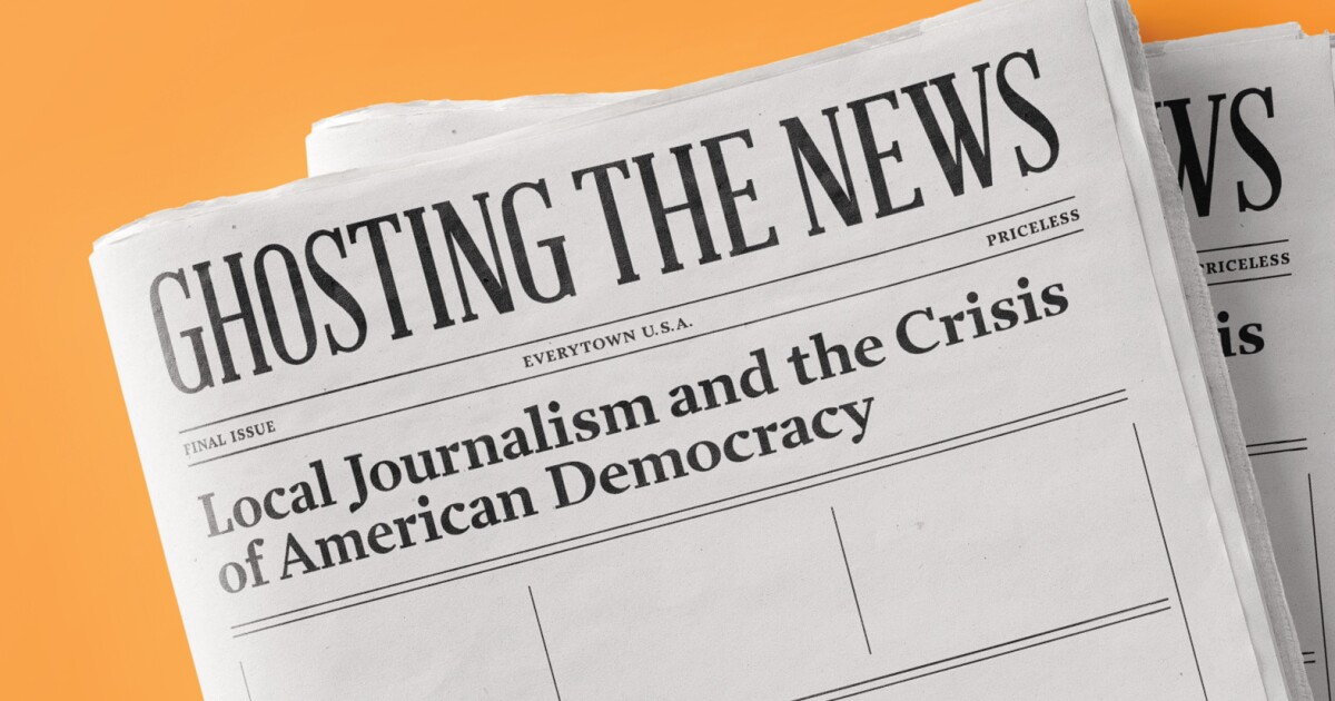Review: Local journalism is in crisis. Author Margaret Sullivan shows what's at stake