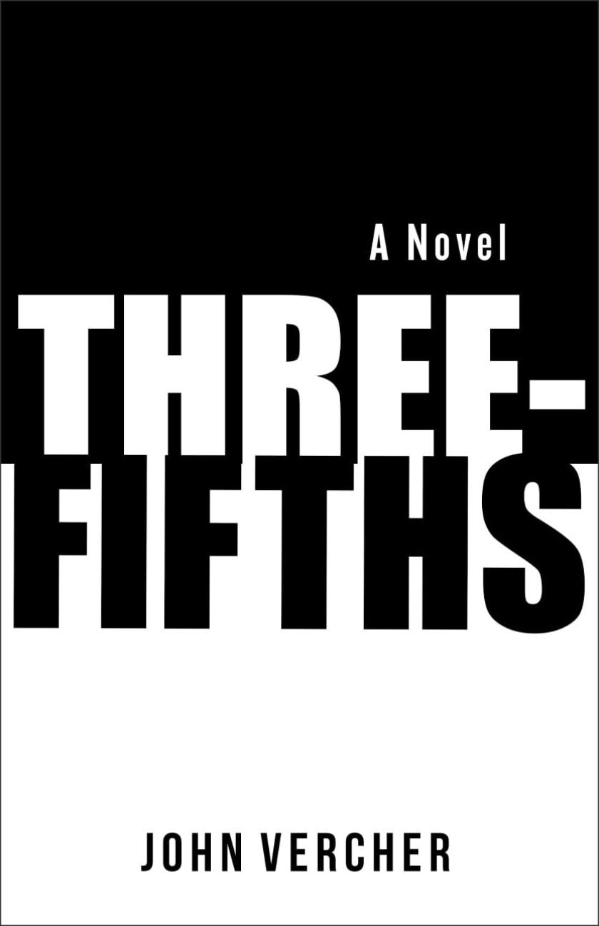 """""""Three-Fifths"""" by John Vercher"""