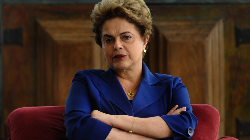 """""""All presidents make errors,"""" says Brazil's suspended president, Dilma Rousseff, during an interview with the Los Angeles Times."""
