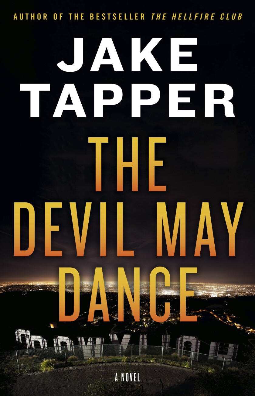 """This cover image released by Little, Brown and Company shows """"The Devil May Dance,"""" a novel by Jake Tapper. (Little, Brown and Company via AP)"""