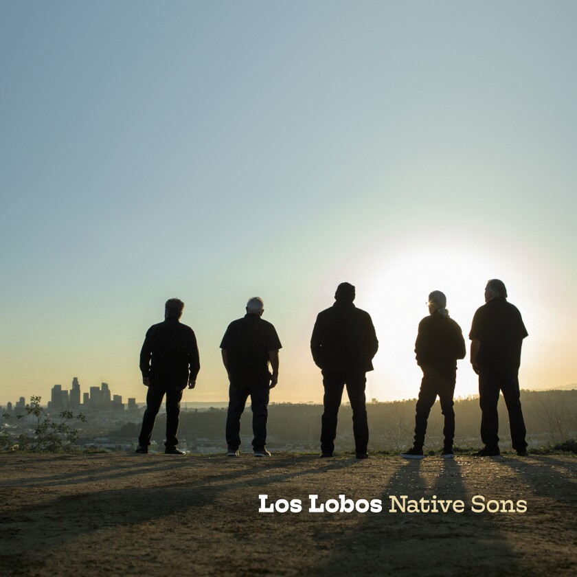 """This image released by New West shows """"Native Sons"""" by Los Lobos. (New West Records via AP)"""