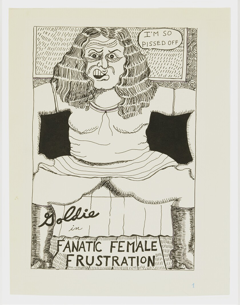 """Goldie in Fanatic Female Frustration,"" 1975, by Aline Kominsky-Crumb, from the artist's solo show at Kayne Griffin Corcoran."