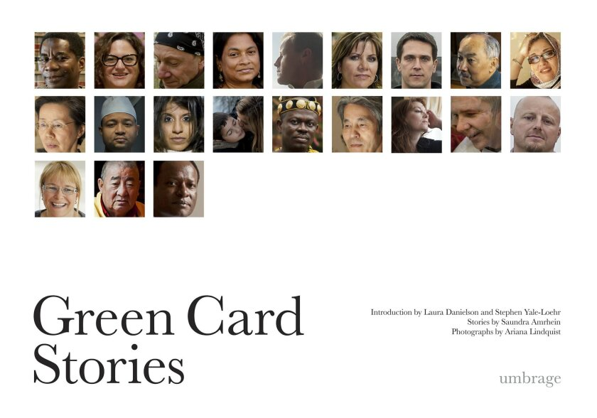 Green Card Stories by writer Saundra Amrhein and photographer Ariana Lindquist includes the stories of 50 immigrants including the journey of San Diegan Kate Major.