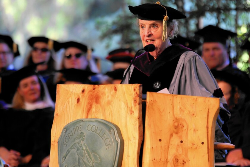 Former U.S. Secretary of State Madeleine Albright drew harsh criticism from some at Scripps College when her selection as commencement speaker was first announced.