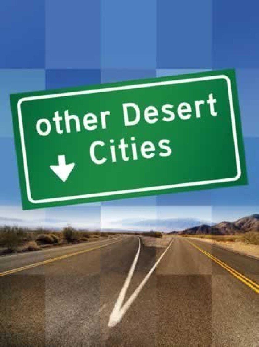 Other-Desert-Cities-cutline-1-advance