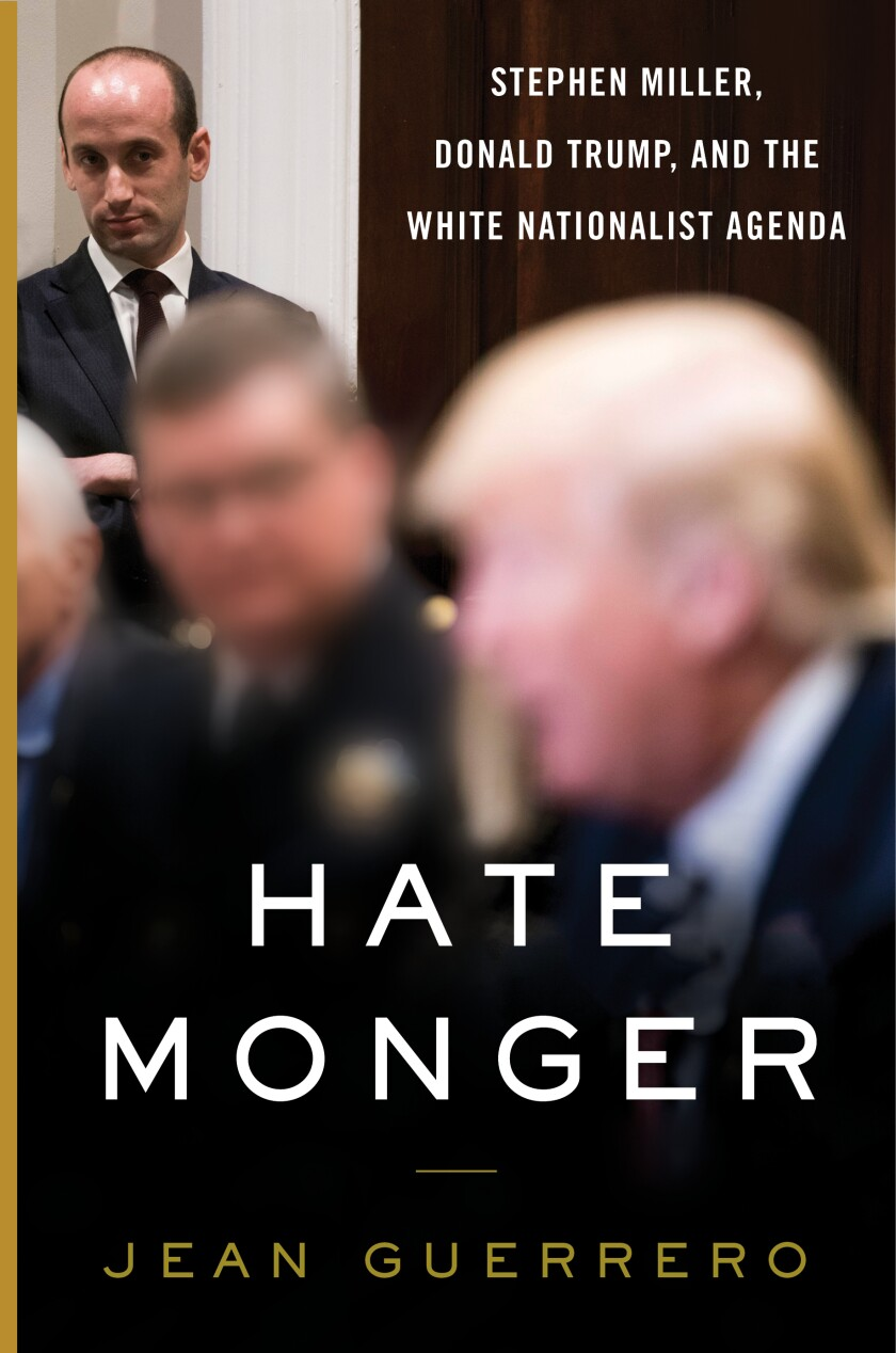 "A book jacket for ""Hatemonger,"" by Jean Guerrero. Credit: William Morrow"