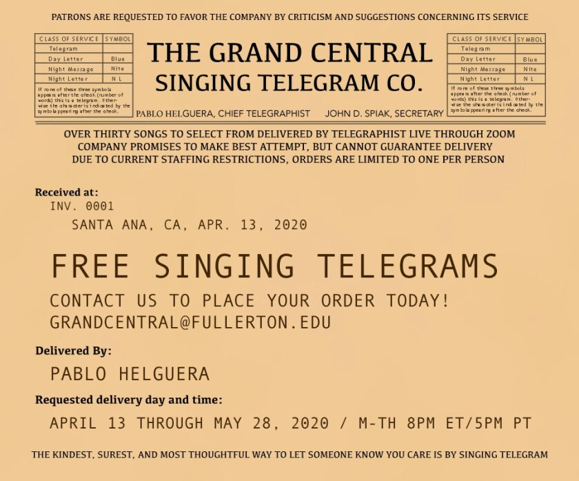 Artist Pablo Helguera is offering singing telegrams as part of an art project in collaboration with Grand Central Art Center in Santa Ana.