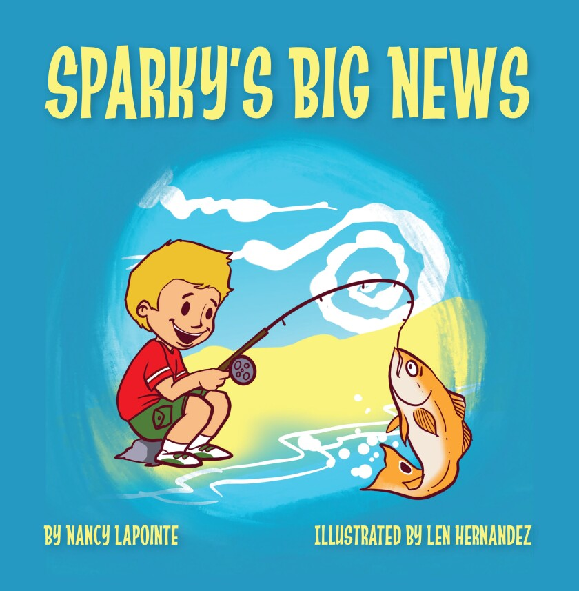 """Nancy Lapointe of Escondido is the author of """"Sparky's Big News."""""""