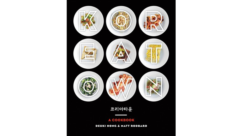Cookbook of the week: 'Koreatown' explores K-towns and recipes in the U.S.