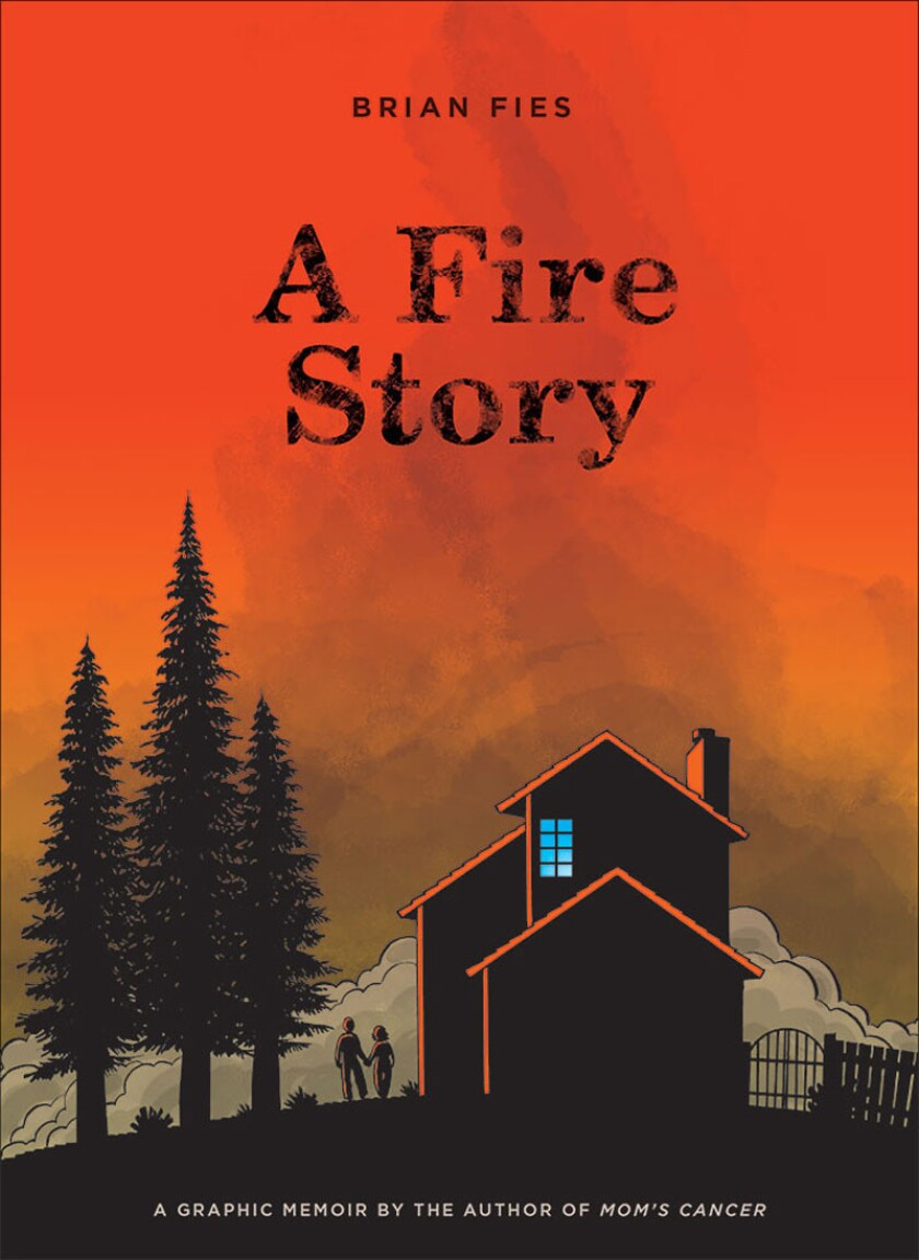 """The book jacket for """"A Fire Story."""" Credit: Abrams ComicArts"""