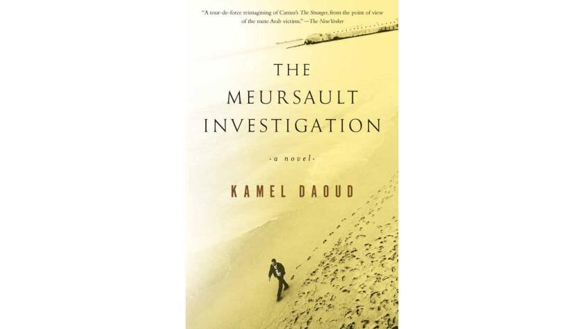 'The Meursault Investigation: A Novel'