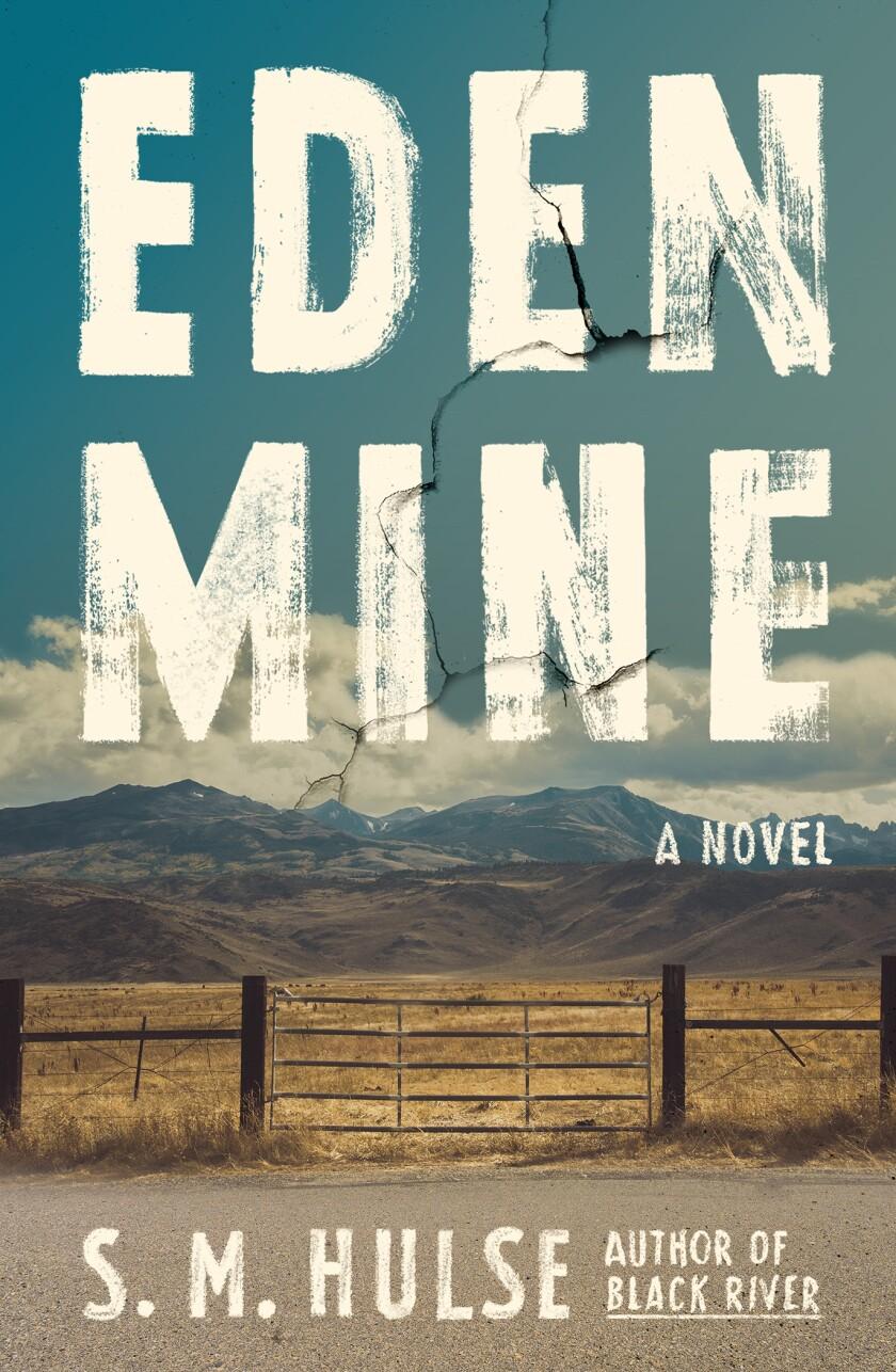 """Eden Mine"" by S.M. Hulse"