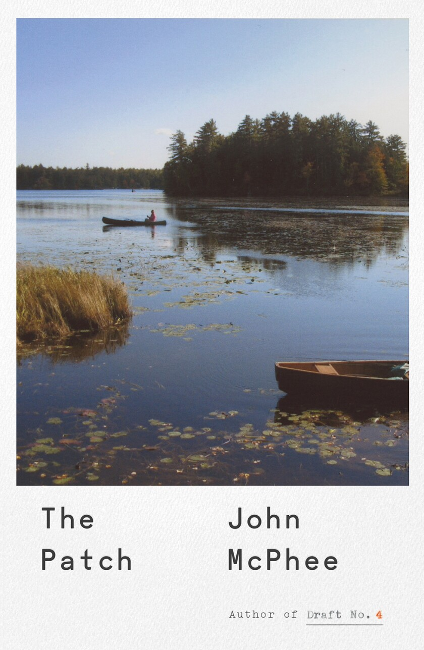 "A book jacket for John McPhee's ""The Patch."" Credit: Farrar, Straus and Giroux"