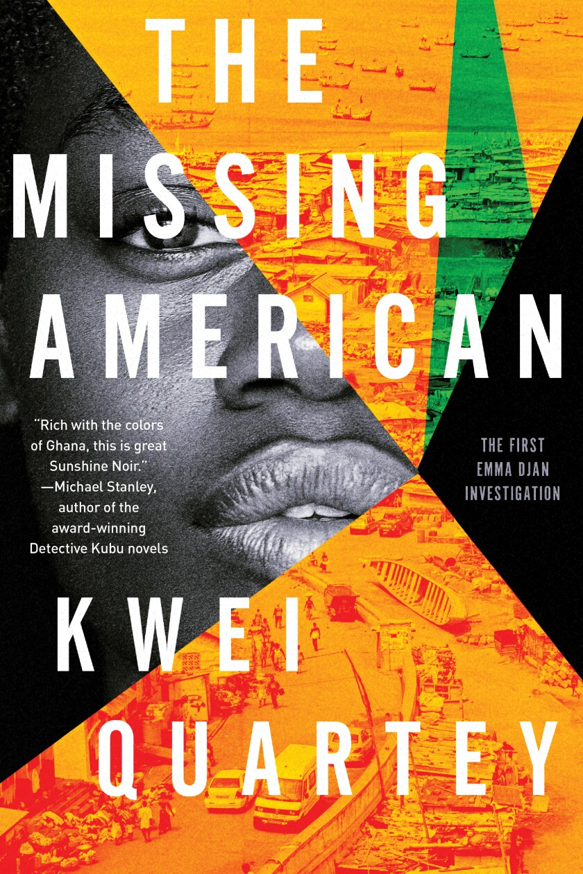 """Book jacket for """"The Missing American"""" by Kwei Quartey"""