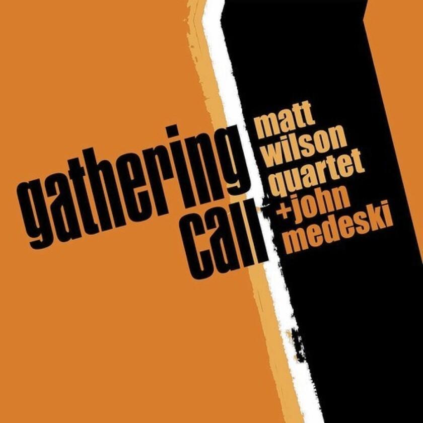 'Gathering Call'