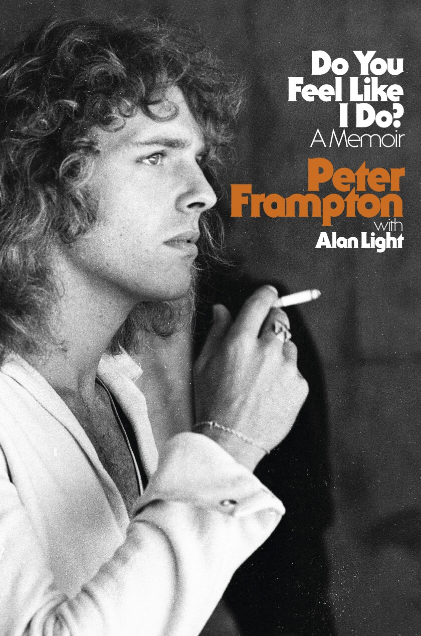 "This cover image released by Hachette shows ""Do You Feel Like I Do?"" by Peter Frampton with Alan Light. (Hachette via AP)"