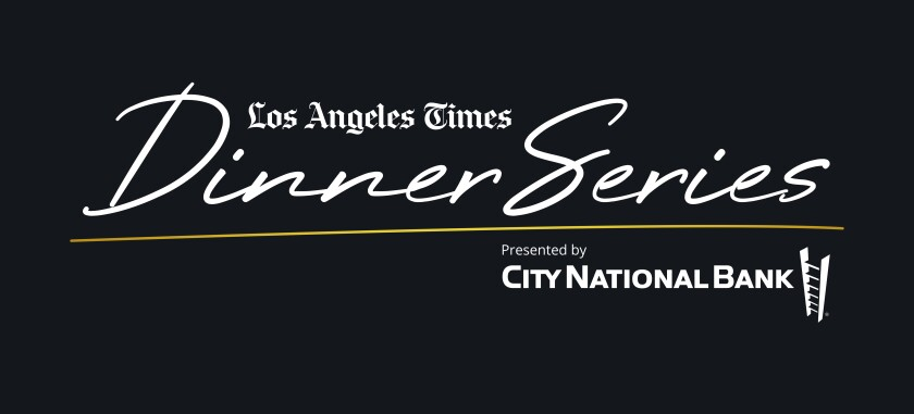 Los Angeles Times Dinner Series presented by City National Bank