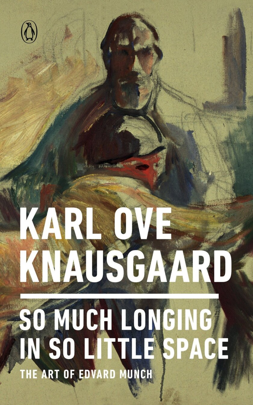Book jacket for ÒSo much Longing in So Little Space: The Art of Edvard Munch,Ó by Karl Ove Knausgaar