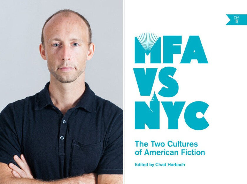 """MFA vs. NYC"" editor Chad Harbach."