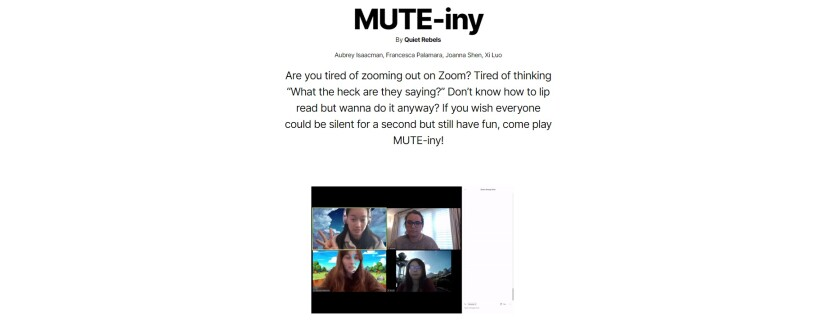 """MUTE-iny"" is a game created as part of a ZoomJam."