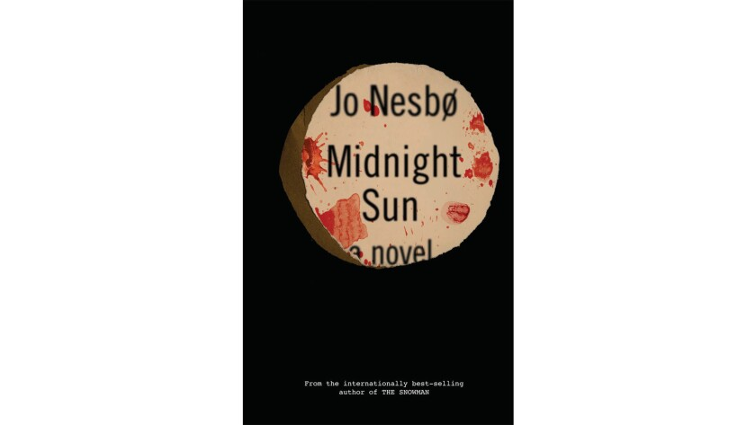 "Cover of the book ""Midnight Sun"" by Jo Nesbo. Published by Knopf."