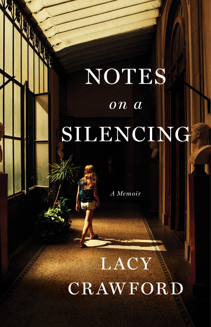 "Lacy Crawford's new book, ""Notes on a Silencing."""