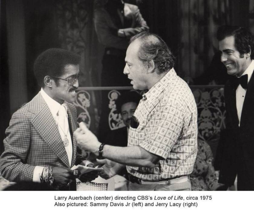 """Larry Auerbach, center, who was the director of the soap opera """"Love of Life"""" for its nearly 30-year run, had Sammy Davis Jr. as a guest star in an episode."""