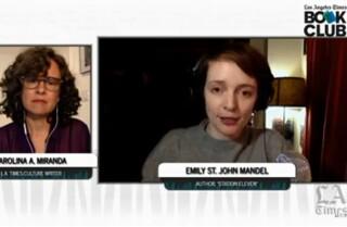 Author Emily St. John Mandel chats with Times columnist Carolina Miranda.