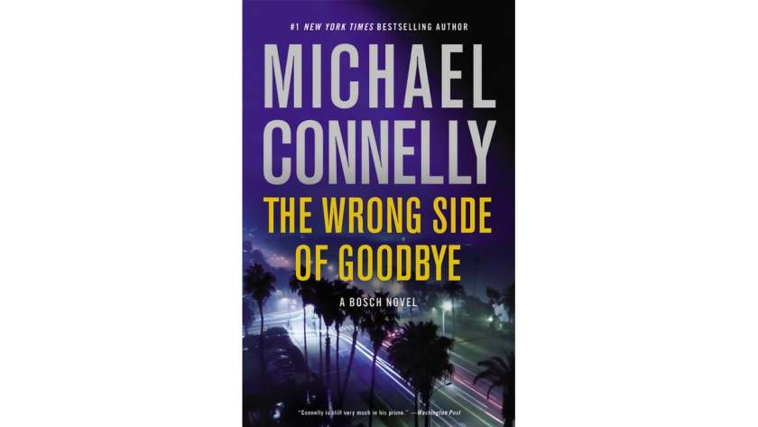 """""""The Wrong Side of Goodbye"""" by Michael Connelly"""
