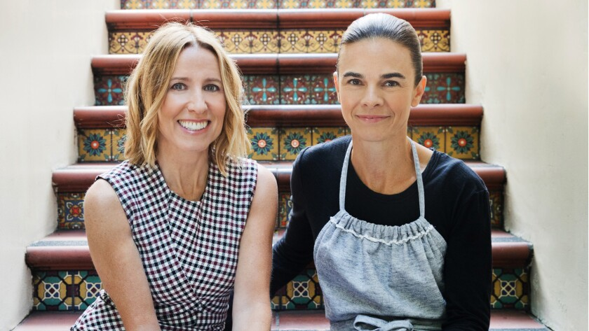 Lucques co-owners Caroline Styne, left, and Suzanne Goin