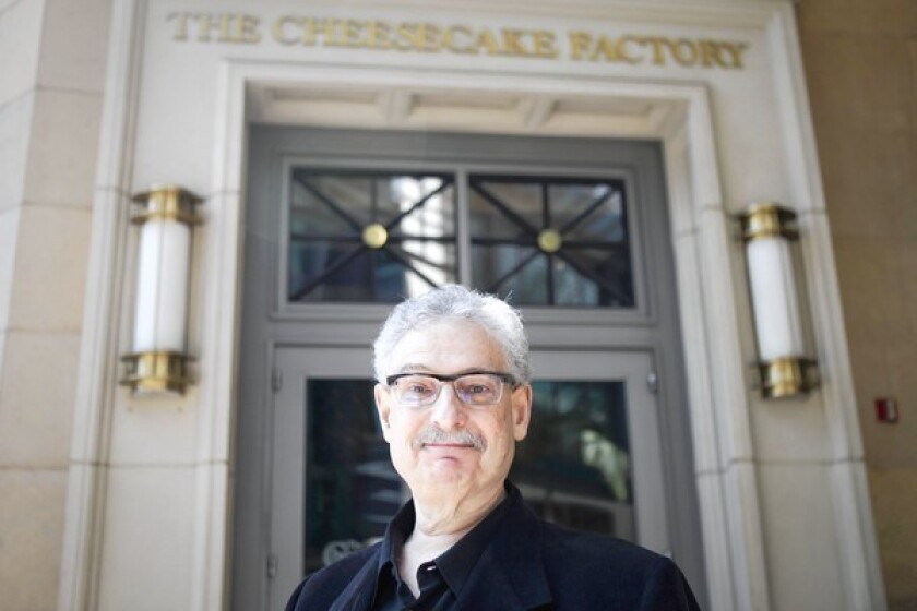 """Cheesecake Factory founder David Overton says: """"It's hard to make delicious food without some calories. The hard-core guest wants what they want, they have their favorites and that's what they order."""""""""""