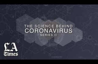 The Science Behind the Coronavirus, Series II