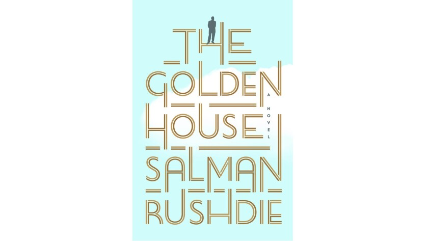 """Salman Rushdie's new novel """"The Golden House"""""""