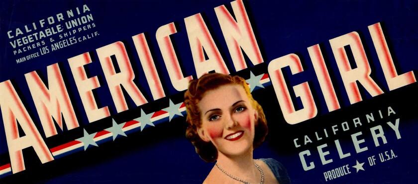 American Girl celery label printed for California Vegetable Union of Los Angeles in 1940 ? David Kar