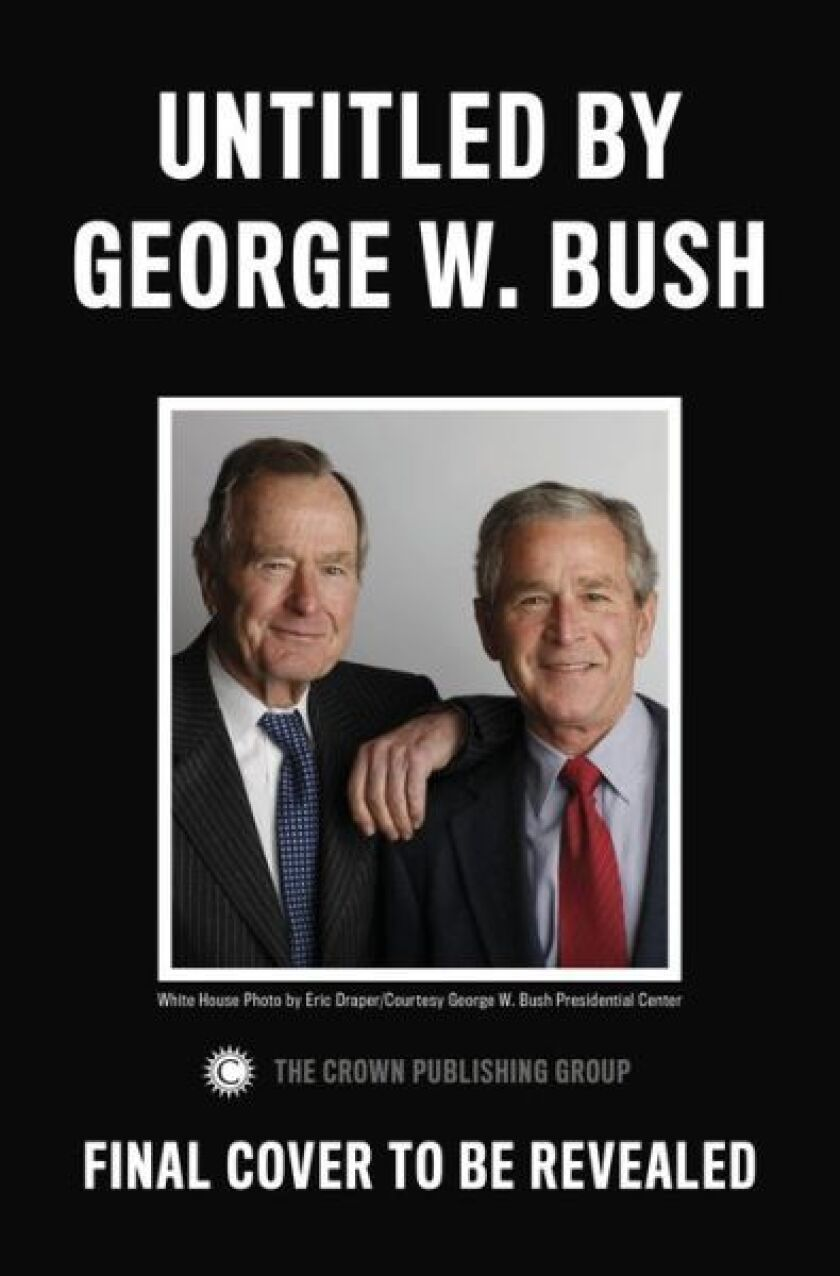 A book from George W. Bush about his father, George H.W. Bush, has just been announced.