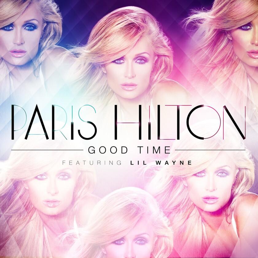 "Paris Hilton's new single, featuring Lil Wayne, is ""Good Time."""