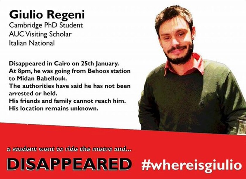 Giulio Regeni's body was found on the outskirts of Cairo bearing signs of torture.