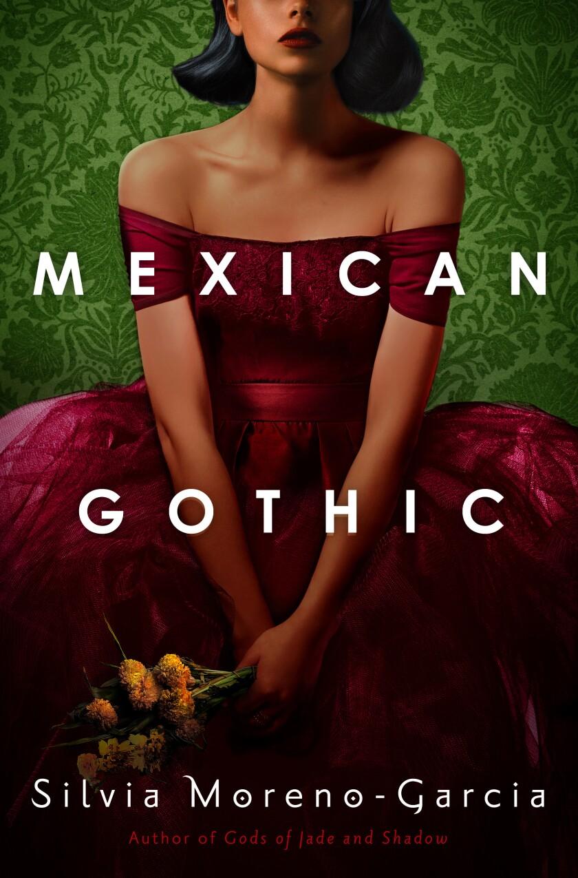 """A book jacket for Silvia Moreno-Garcia's """"Mexican Gothic."""""""