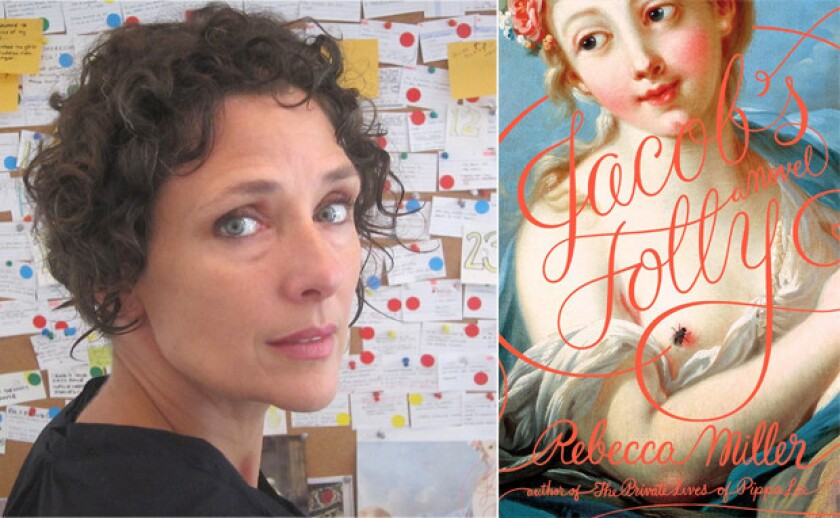 Author Rebecca Miller and the cover of her novel, 'Jacob's Folly'.