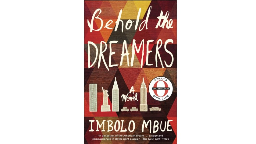 """Behold the Dreamers,"" by Imbolo Mbue."