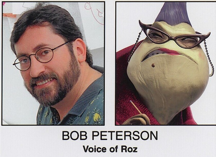 """Bob Peterson was the voice of Roz in """"Monsters, Inc."""""""